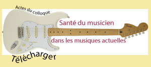 Santé du musicien dans les musiques actuelles