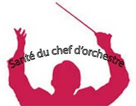 les maladies du chef d'orchestre