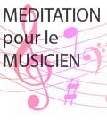 méditation pleine conscience pour le musicien
