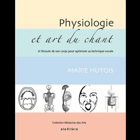 Physiologie et art du chant