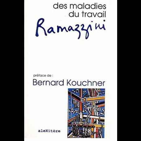 Ramazzini, Des Maladies du travail
