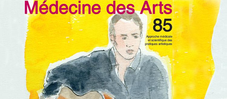 Revue Médecine des arts N°85 numéro spécial musiciens