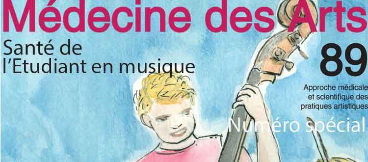 Nouveau numéro Médecine des Arts : Etudiants en musique