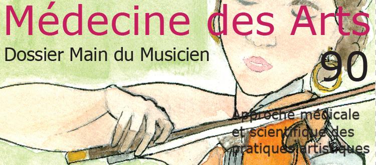 Nouveau numéro, La main du musicien, Revue Médecine des Arts N°90