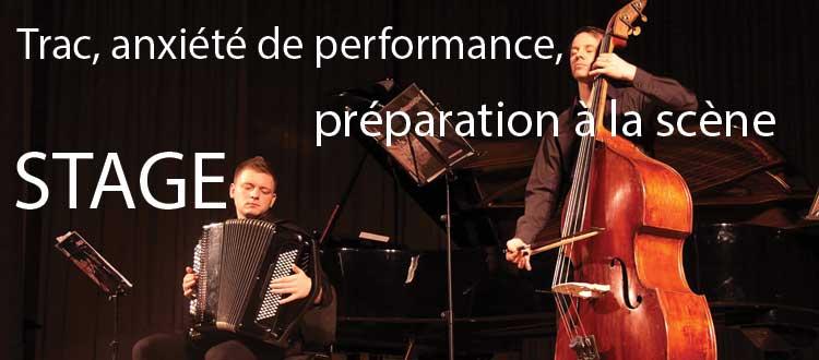 Trac, anxiété de performance et préparation à la scène (STAGE)